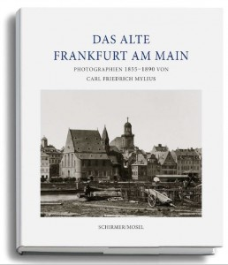 Buchtitel Das Alte Frankfurt, 1855-90, C. F. Mylius